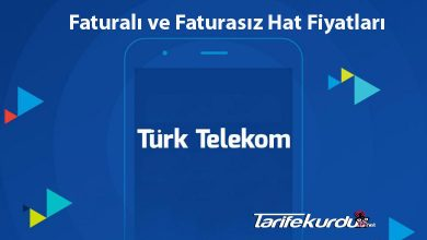 Türk Telekom Faturalı ve Faturasız Hat Fiyatları