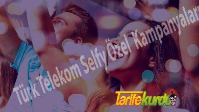 Türk Telekom Selfye Özel Kampanyalar