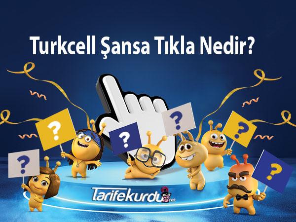 Turkcell Şansa Tıkla