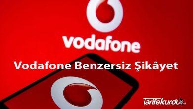 Vodafone Benzersiz Şikâyet