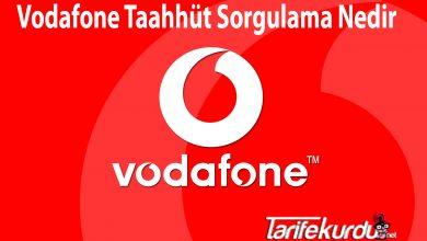 Vodafone Taahhüt Sorgulama