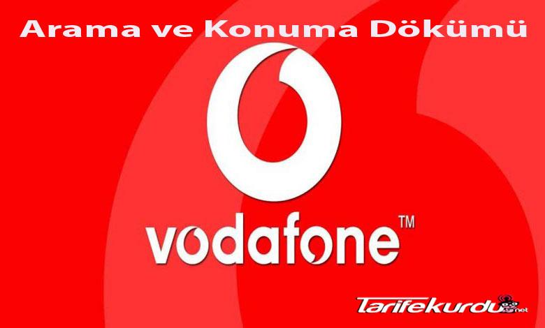 Vodafone Arama ve Konuşma Dökümü