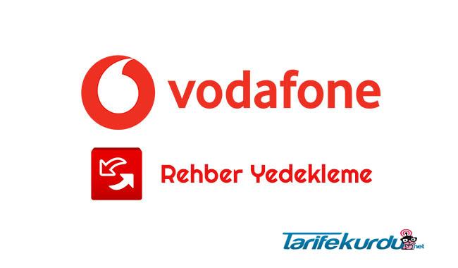 Vodafone Rehber Yedekleme